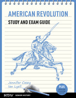 American Revolution Study and Exam Guide
